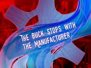 The Buck Stops with the Manufacturer title graphic Cornerpoint Law